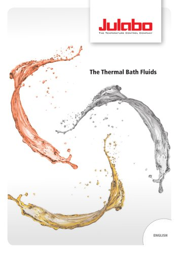 The Thermal Bath Fluids