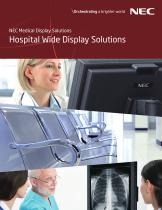 NEC Medical Display Solutions Hospital Wide Display Solutions