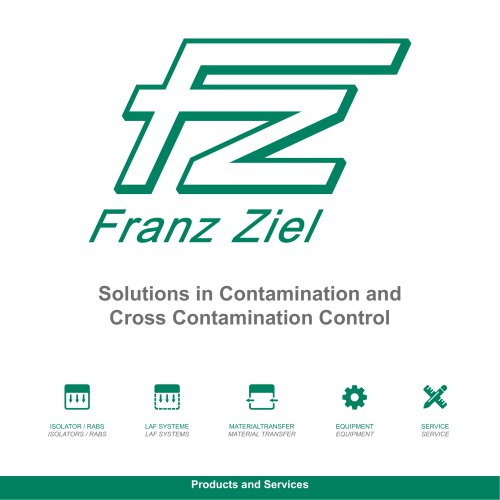 Solutions in Contamination and Cross Contamination Control