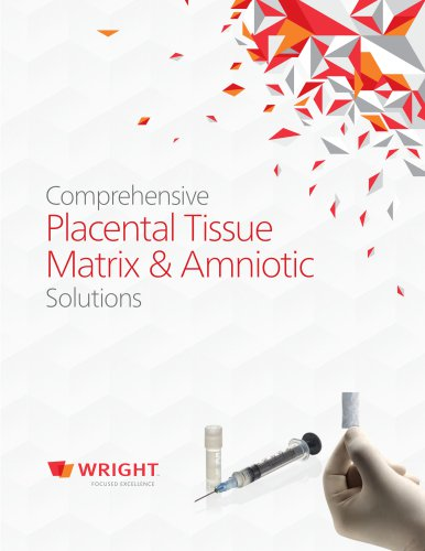 Comprehensive Placental Tissue Matrix & Amniotic Solutions Brochure
