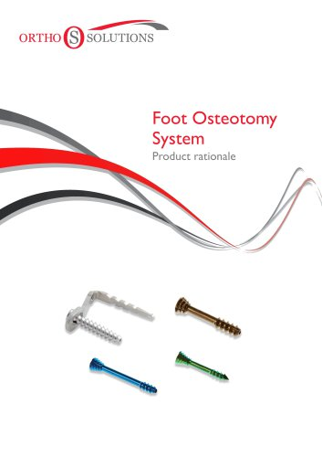 Foot Osteotomy System