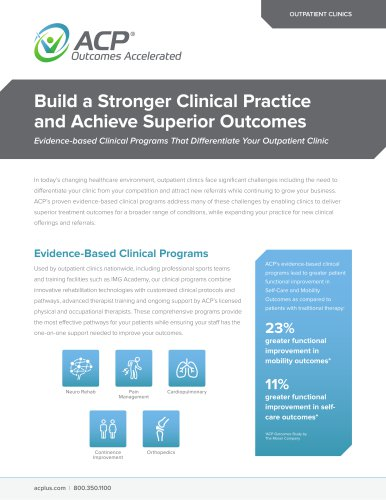 Build a Stronger Clinical Practice  and Achieve Superior Outcomes