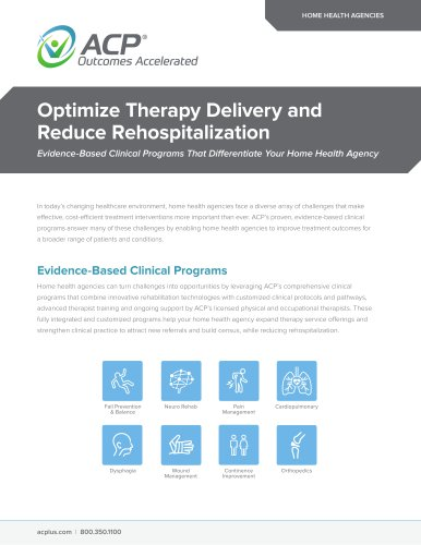 Optimize Therapy Delivery and Reduce Rehospitalization