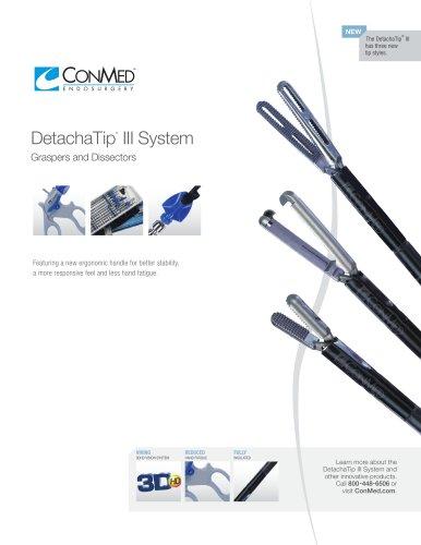 DetachaTip ®  III System