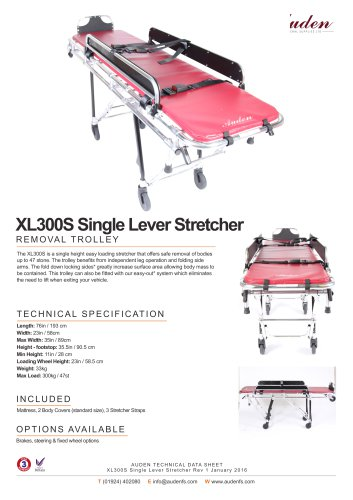 XL300S Single Lever Stretcher
