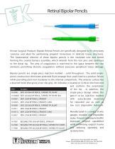 Retinal Bipolar Pencils