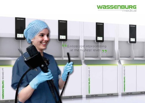 "Wassenburg Medical - ""Endoscope reprocessing at the highest level!"""
