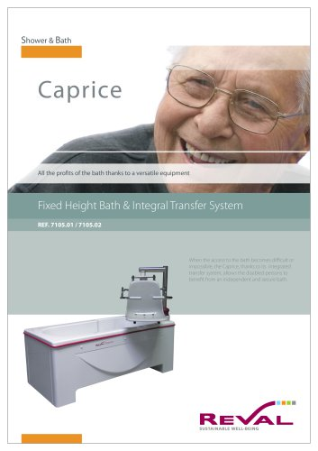 CAPRICE - Fixed Height Bath & Integral transfer system