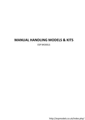 MANUAL HANDLING MODELS & KITS ESP MODELS