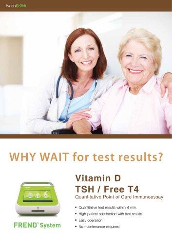Vitamin D TSH / Free T4
