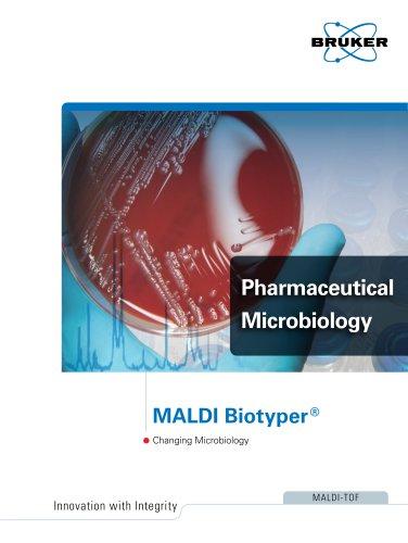 MALDI Biotyper Pharmaceutical Microbiology