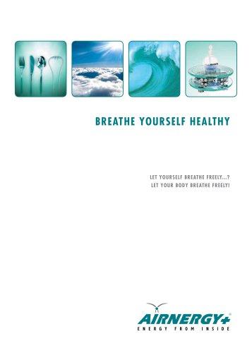 Breathe yourself healthy