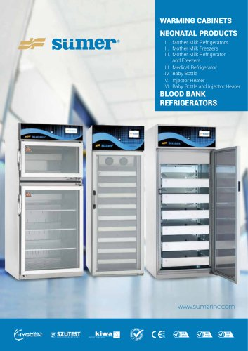 Warming Cabinets / Blood Bank Refrigerators / Mother Milk Refrigerators Catalogue